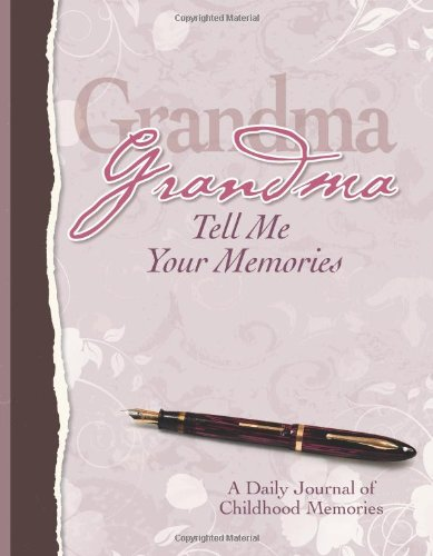 Grandma, Tell Me Your Memories Heirloom Edition