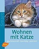 Wohnen mit Katze: Geschmackvoll - kuschelig - praktisch (SMART)