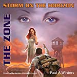 Storm on the Horizon: The Zone | Paul A. Winters