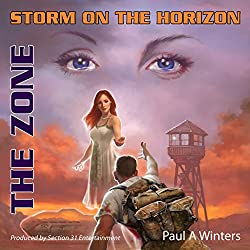 Storm on the Horizon: The Zone