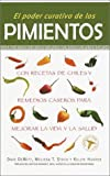 img - for El Poder Curativo De Los Pimientos/The Healing Powers of Peppers by Dave Dewitt (2001-09-18) book / textbook / text book