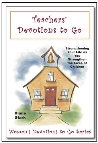 Teachers' Devotions to Go by [Stark, Diane]