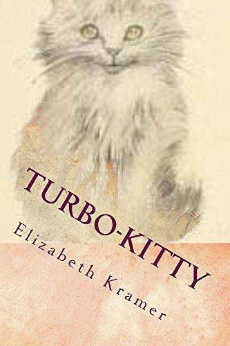 Turbo-Kitty: Story 2 by [Kramer, Elizabeth]