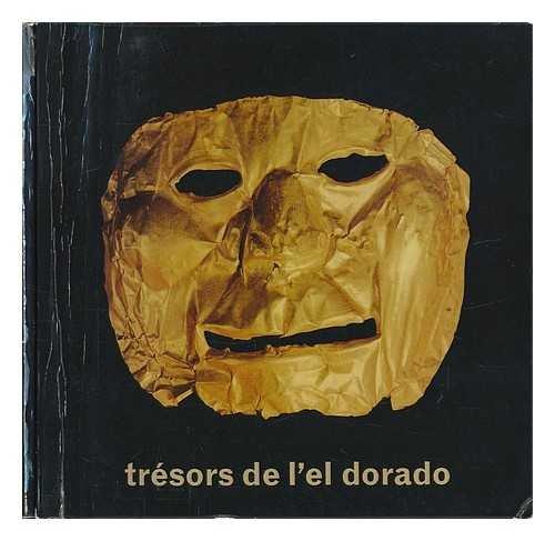 For sale Tresors De L'El Dorado