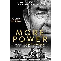More Power: The Story of Jurgen Grobler: The