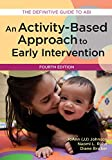 An Activity-Based Approach to Early Intervention 4th Edition