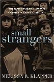 Small Strangers, Melissa R. Klapper, 1566637333