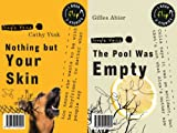 Nothing but Your Skin and the Pool Was Empty, Cathy Ytak and Gilles Abier, 1554512387