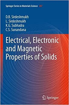 Book Electrical, Electronic and Magnetic Properties of Solids (Springer Series in Materials Science)