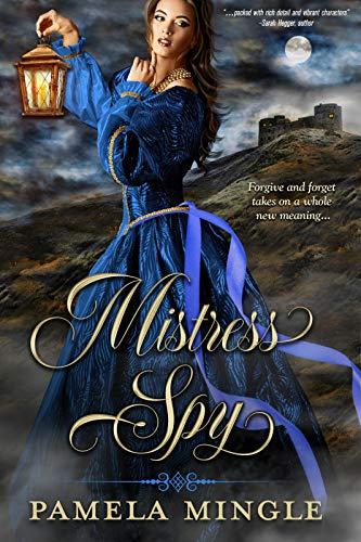 Mistress Spy by [Mingle, Pamela]