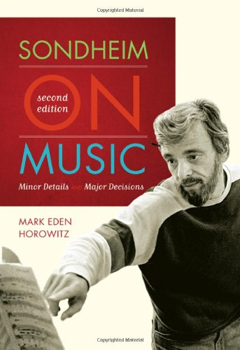 Sondheim on Music: Minor Details and Major Decisions by Brand: Scarecrow Press