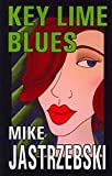 img - for Key Lime Blues: A Wes Darling Mystery [Paperback] [2011] (Author) Mike Jastrzebski book / textbook / text book