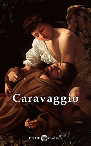 Delphi Complete Works of Caravaggio (Illustrated) (Masters of Art Book 6) by  sc 1 st  Amazon.com & Delphi Complete Works of Caravaggio (Illustrated) (Masters of Art ...