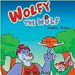 Wolfy the Wolf | Eleni Douka