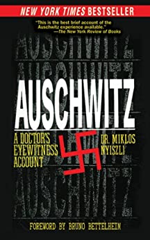 Auschwitz: A Doctor's Eyewitness Account by [Nyiszli, Miklos]