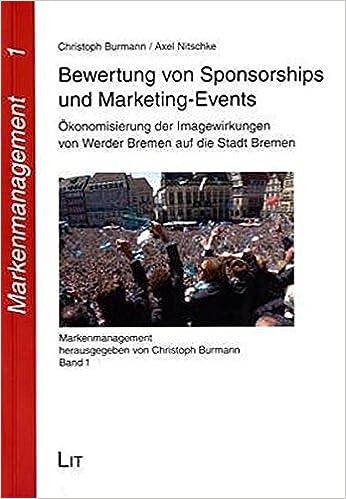 Bewertung von Sponsorships und Marketing-Events: 9783825885731 ...