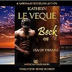 Sea of Dreams: American Heroes, Book 14 | Kathryn Le Veque