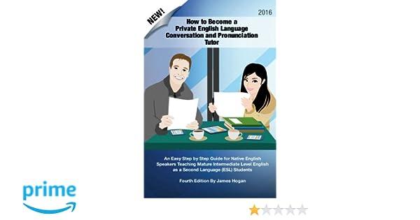Amazon.com: How to Become a Private English Language Conversation ...