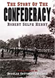 The Story of the Confederacy