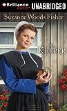 img - for The Keeper: A Novel (Stoney Ridge Seasons Series) book / textbook / text book
