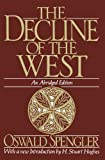 Book cover from The Decline of the West (Oxford Paperbacks) by Oswald Spengler
