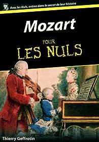 Mozart pour les Nuls par Thierry Geffrotin