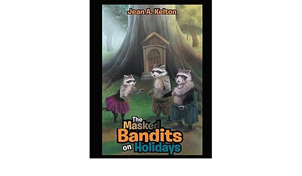 The Masked Bandits on Holidays