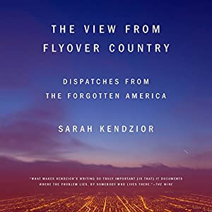 The View from Flyover Country Hörbuch