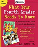img - for What Your Fourth Grader Needs to Know (Revised and Updated): Fundamentals of a Good Fourth-Grade Education (The Core Knowledge Series K-6) book / textbook / text book
