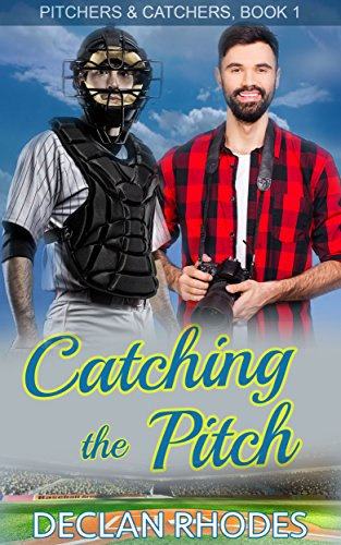 Catching the Pitch: Pitchers and Catchers, Book 1