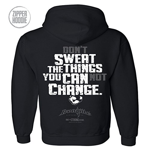 Ironville Sweat The Things You Can Change Bodybuilding Zi...