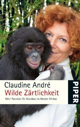 wilde-zrtlichkeit-mein-paradies-fr-bonobos-im-herzen-afrikas