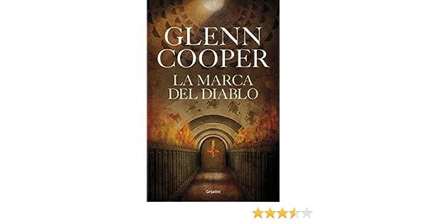 La marca del diablo (Spanish Edition) - Kindle edition by Glenn Cooper. Literature & Fiction Kindle eBooks @ Amazon.com.