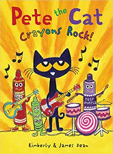 Pete the Cat: Crayons Rock! (9780062868558): Dean, James, Dean, Kimberly, Dean, James: Books - Amazon.com