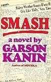 Smash, Garson Kanin, 0670148032