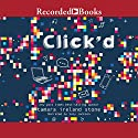 Click'd Audiobook by Tamara Ireland Stone Narrated by Suzy Jackson