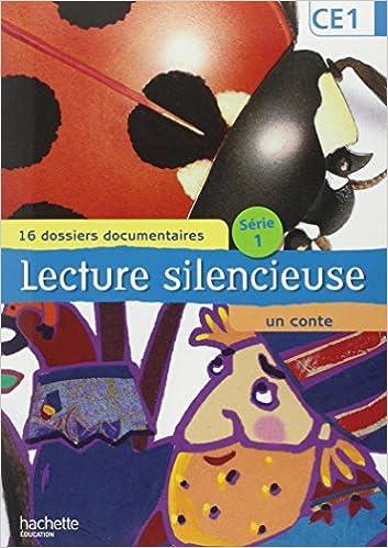 Livres gratuits en ligne Lecture silencieuse CE1 pdf, epub ebook