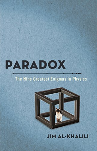 Paradox: The Nine Greatest Enigmas in Physics cover