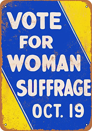 Wall-Color 7 x 10 METAL SIGN - 1915 Vote Woman Suffrage - Vintage Look Reproduction