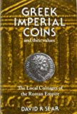 Greek Imperial Coins and Their Values, the Local Coinages of the Roman Empire, David R. Sear, 0900652594