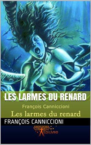 LES LARMES DU RENARD