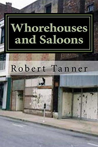 Whorehouses and Saloons -