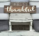 Thankful Wooden Sign - Rustic Sign - Wall Decor - Farm House