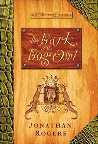 The bark of the bog owl the wilderking trilogy book 1 kindle the bark of the bog owl the wilderking trilogy book 1 kindle edition by jonathan rogers abe goolsby children kindle ebooks amazon fandeluxe Choice Image