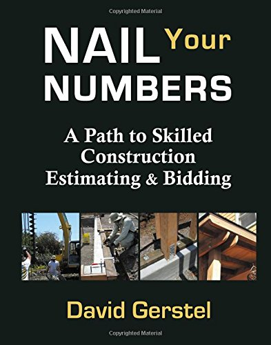 Pdf Home Nail Your Numbers: A Path to Skilled Construction Estimating and Bidding