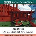 An Unsuitable Job for a Woman Radio/TV von P. D. James, Nevill Teller Gesprochen von: Judi Bowker, Anna Massey, Full Cast