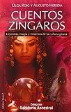 img - for Cuentos z ngaros: leyendas, magia y misterios de la cultura gitana book / textbook / text book
