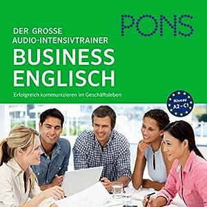 PONS Der große Audio-Intensivtrainer - Business Englisch Hörbuch