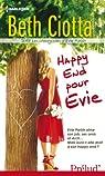 Happy End pour Evie:Série Les Chroniques d'Evie Parish, vol. 3 par Ciotta