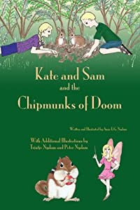 Kate and Sam and the Chipmunks of Doom (Kate and Sam Book 2)